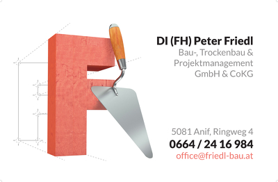 Dipl. Ing. / (FH) Peter Friedl – Baumanagement & Projektabwicklungs GmbH & Co KG